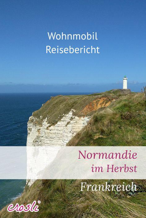 Reisebericht: die Normandie mit dem Wohnmobil entdecken, den Ärmelkanal und die Atlantikküste von Frankreich entlang, am Omaha Beach die Geschichte von 1944 ( D-Day ) live erleben.