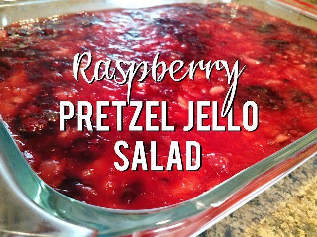 Sunshine and Munchkins: Raspberry Pretzel Jello Salad