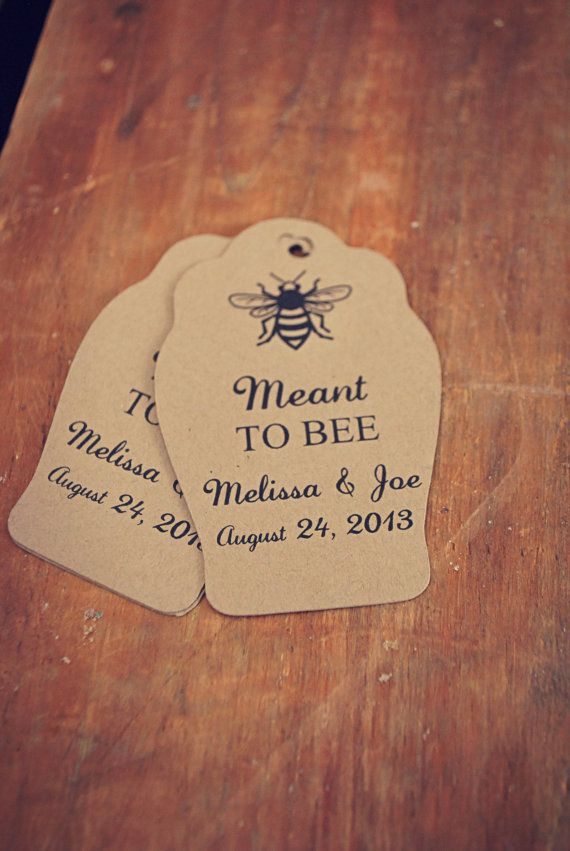 "These ""meant to bee"" tags would be perfect with honey sticks & tea favours!"