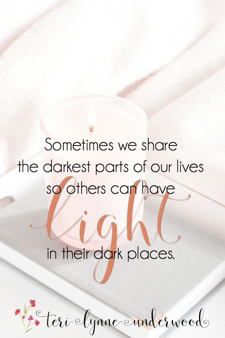 When the enemy speaks shame in our hearts, Let's shine the light of truth into those spaces... and then let's be a light in the dark places of others!