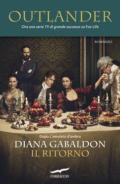 Historical Romance #Corbaccio Diana Gabaldon Il ritorno #Recensione  Sognando tra le Righe: IL RITORNO Diana Gabaldon Recensione