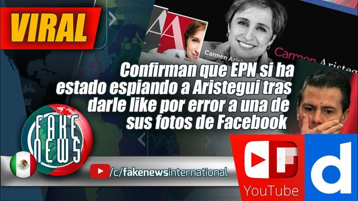 EPN si ha estado espiando a Aristegui tras darle like por error a una de...