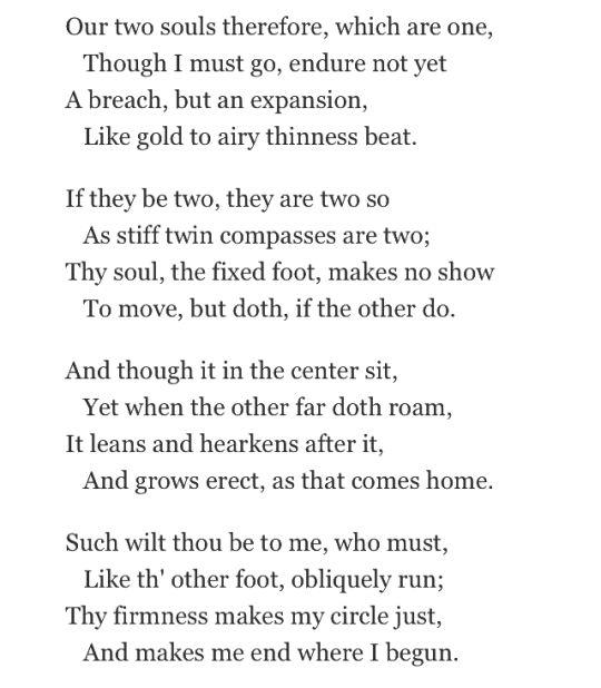 """An excerpt from """"A Valediction: Forbidding Mourning"""" by John Donne."""