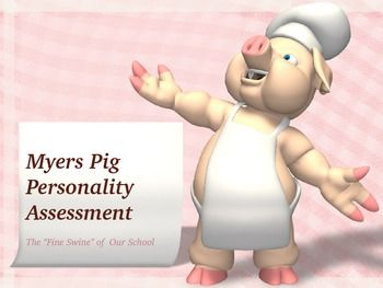 "A spoof on the Myers-Briggs Assessment. The pig they draw serves as a ""test"" of the personality traits of the drawer. Although this is an un-validated assessment, sometimes the accuracy of the results will make you go, ""Hmmmmm."""