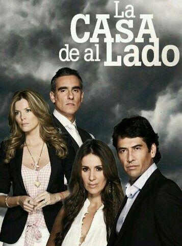 La CASA de al LADO (2011) CATHERINE SIACHOQUE, GABRIEL PORRAS, MARITZA RODRIGUEZ and MIGUEL VARONI.