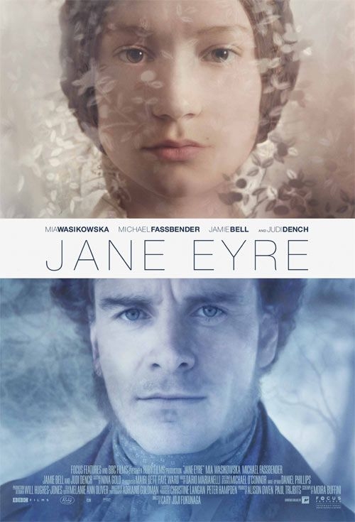 Jane Eyre -- 2011. First film adaptation where I didn't loathe Rochester.