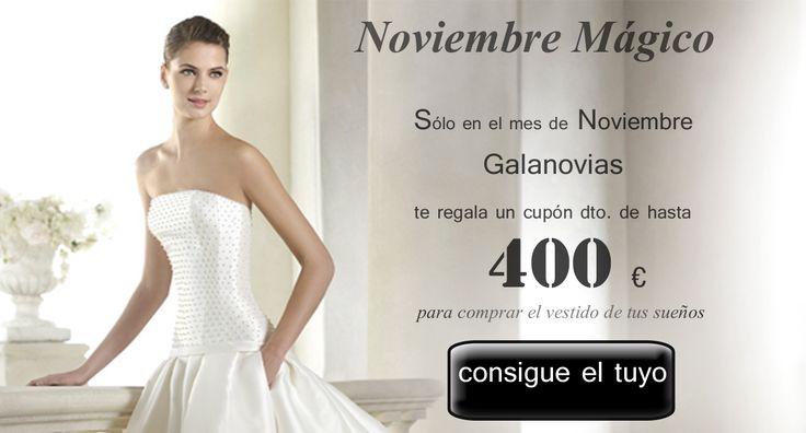 NOVIEMBRE MAGICO | #Vestidosdenovia Galanovias  te regala un cupón de hasta 400€ de dto. para que reserves tu vestido de novia de la Colección San Patrick 2015