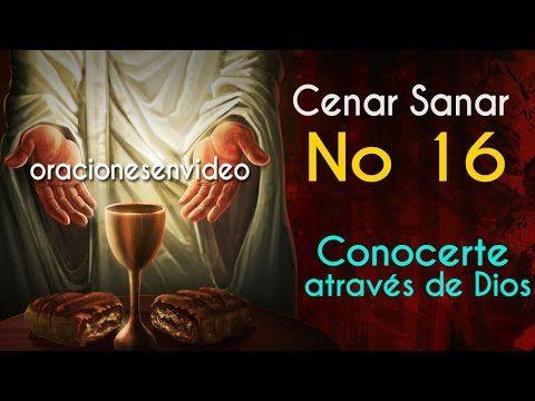 Cenar Sanar No 16 Conocerte a través de Dios