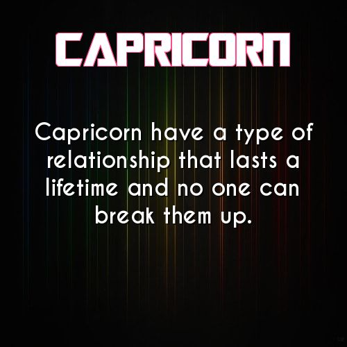 capricorn daily astrology fact  No matter how often we talk, we pick up we're we left off.