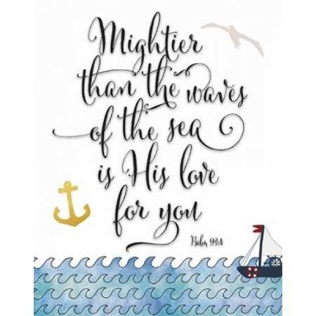 Psalm 93-4 Mightier Canvas Art - Tara Moss (22 x 28)