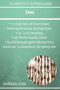 Een van die woordeskatwoorde uit 15-Minuut-Afrikaans, vinnige Afrikaans, Afrikaanse woorde