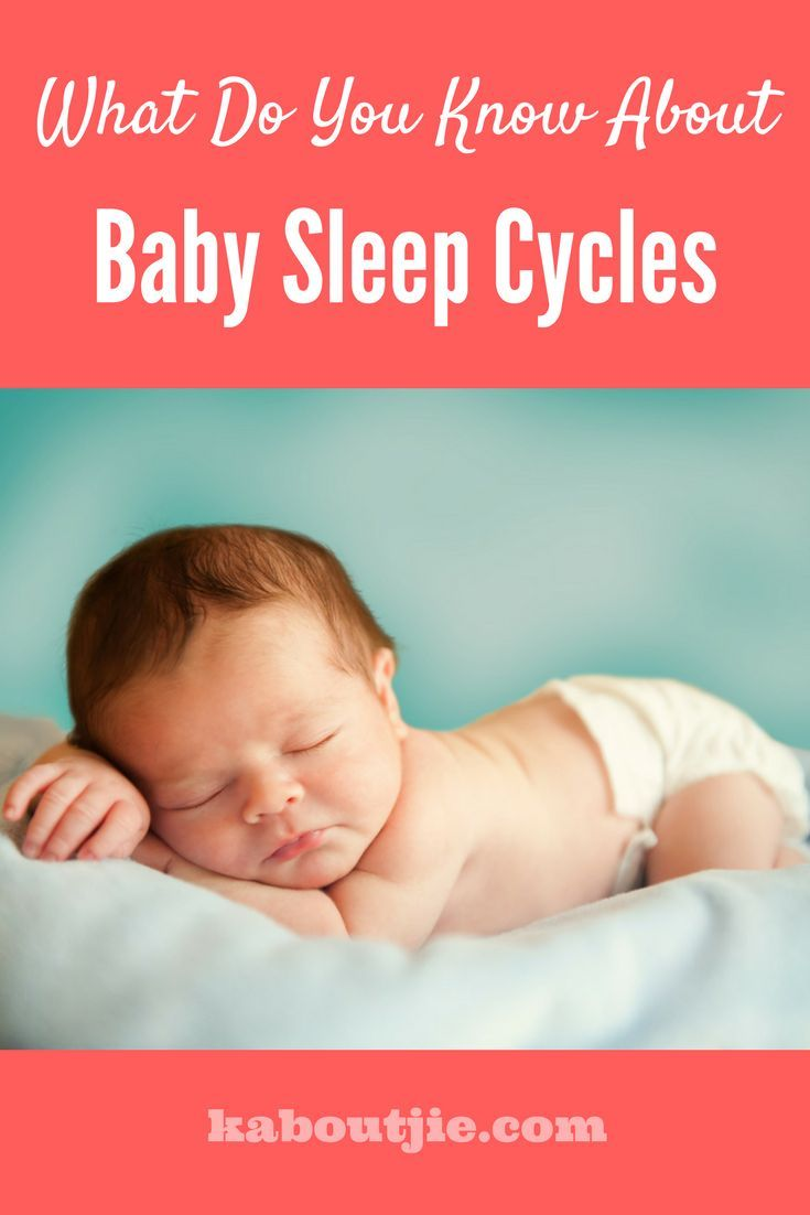 What Do You Know About Baby Sleep Cycles    Good sleep is essential to your baby's health and development, here's what you need to know about baby sleep cycles.     #guestpost #babysleepcycles #babysleep