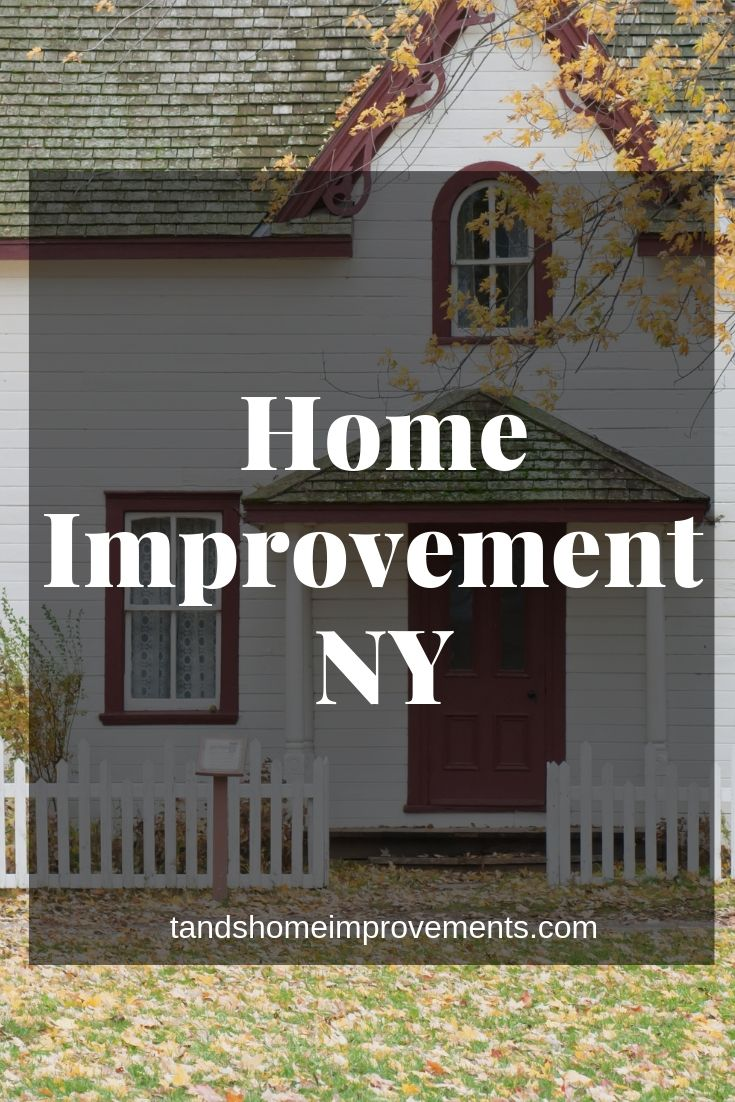 Looking For Best Home Improvement Company In Ny Tands Home
