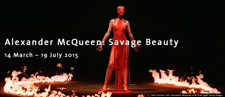 Retrospective from Alexander McQueen 's work at Vitoria & Albert Museum  from14 March till 19 july 2015.