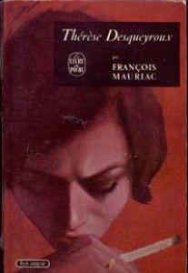 François Mauriac, Thérèse Desqueyroux, LDP 138, 1955