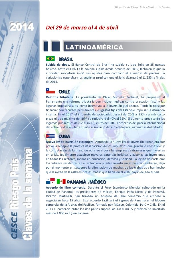 Resumen de las noticias internacionales más destacadas del 29 de marzo al 4 de abril de 2014, elaborado por el departamento de Riesgo País de CESCE.