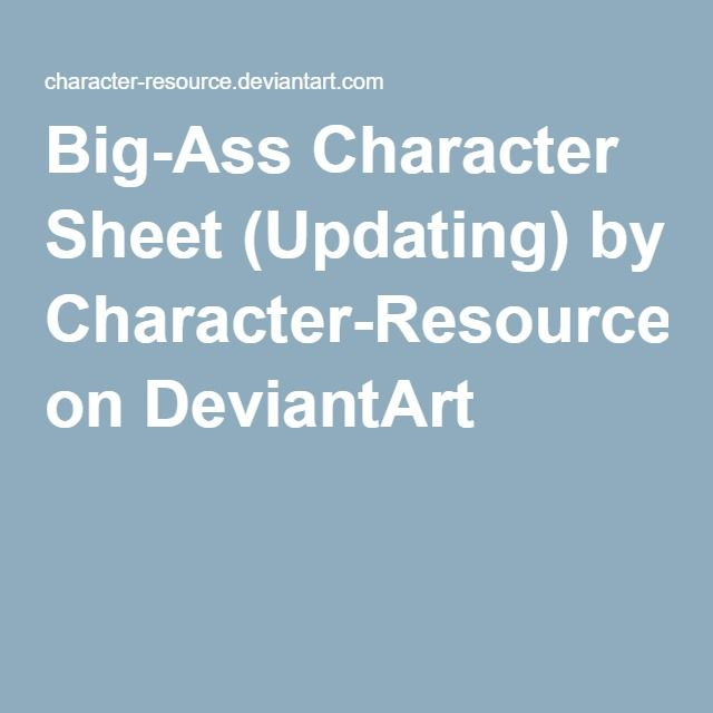 Big-Ass Character Sheet (Updating) by Character-Resource on DeviantArt