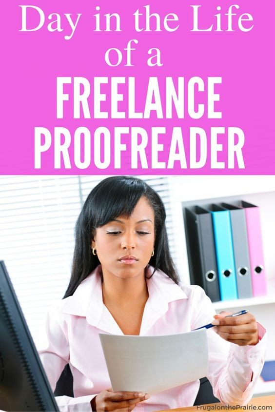 Thinking of working from home as a freelance proofreader? Check out a Day in the Life to see what the job really looks like!