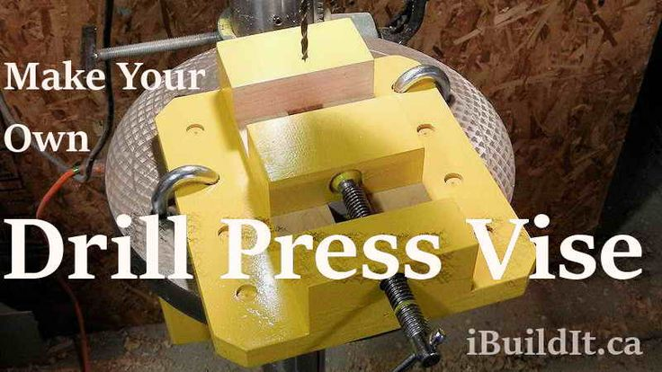Make your own drill press vise that's better than one you can buy.