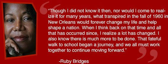 Ruby Bridges Foundation : So Brave As A Little Girl And