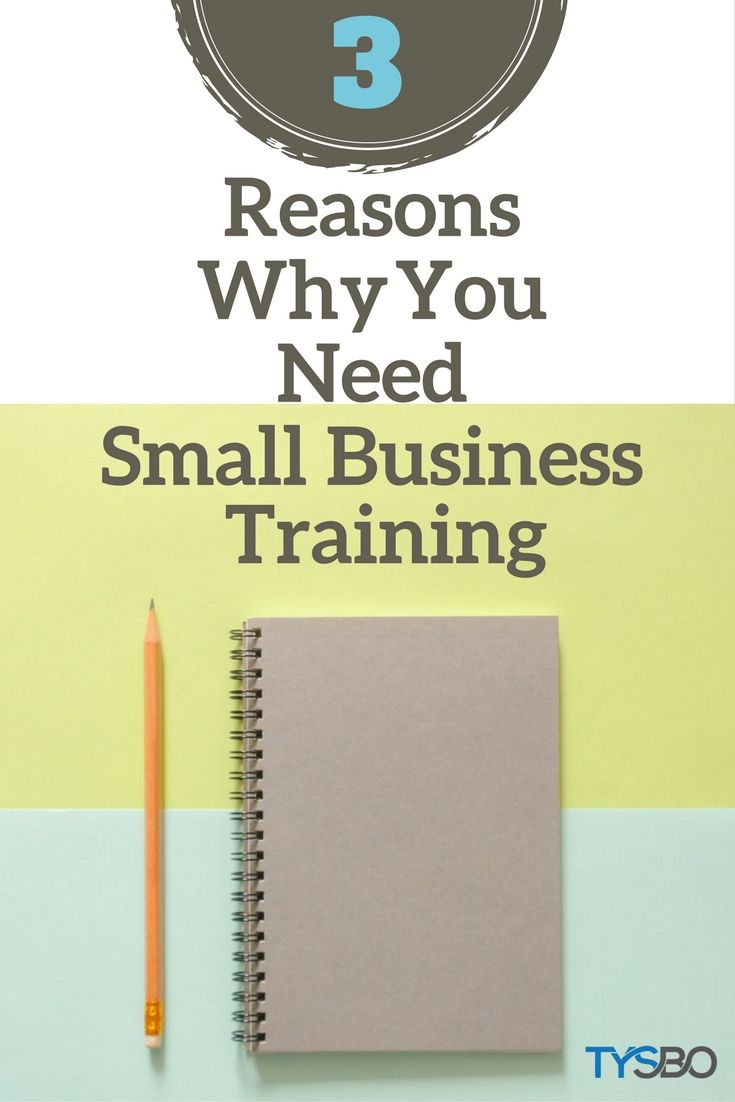 Great reason why you need small business training #businessideas #businesstips #onlinetraining #smallbusiness