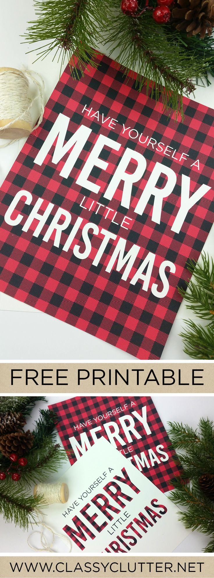 Have Yourself a Merry Little Christmas Free Printable - Love the Buffalo Check Plaid Pattern!  (Click to print yours for free!) - www.classyclutter.net