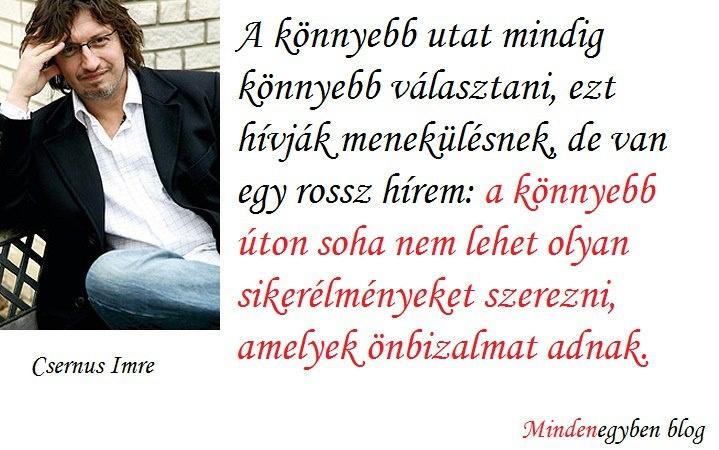 Csernus Imre, pszichiáter idézete a sikerélményről és az önbizalomról. - A kép forrása: Mindenegyben blog