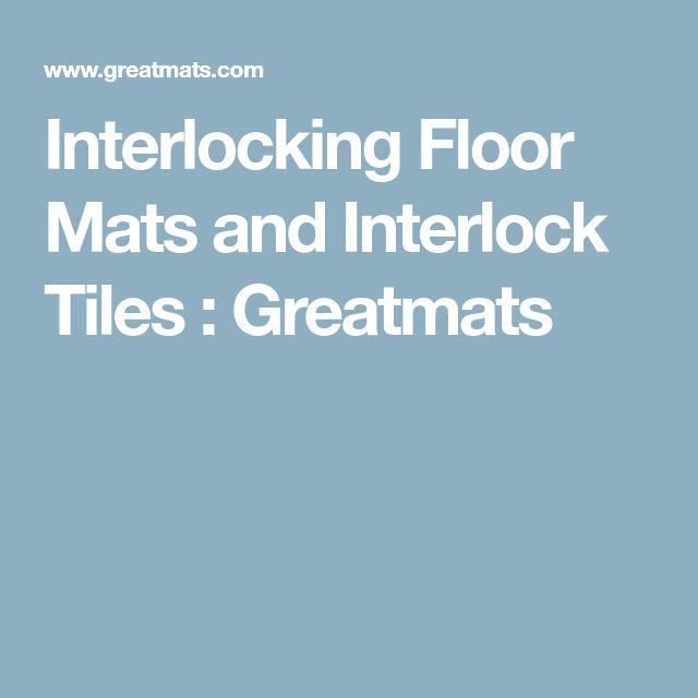 Interlocking Floor Mats and Interlock Tiles : Greatmats