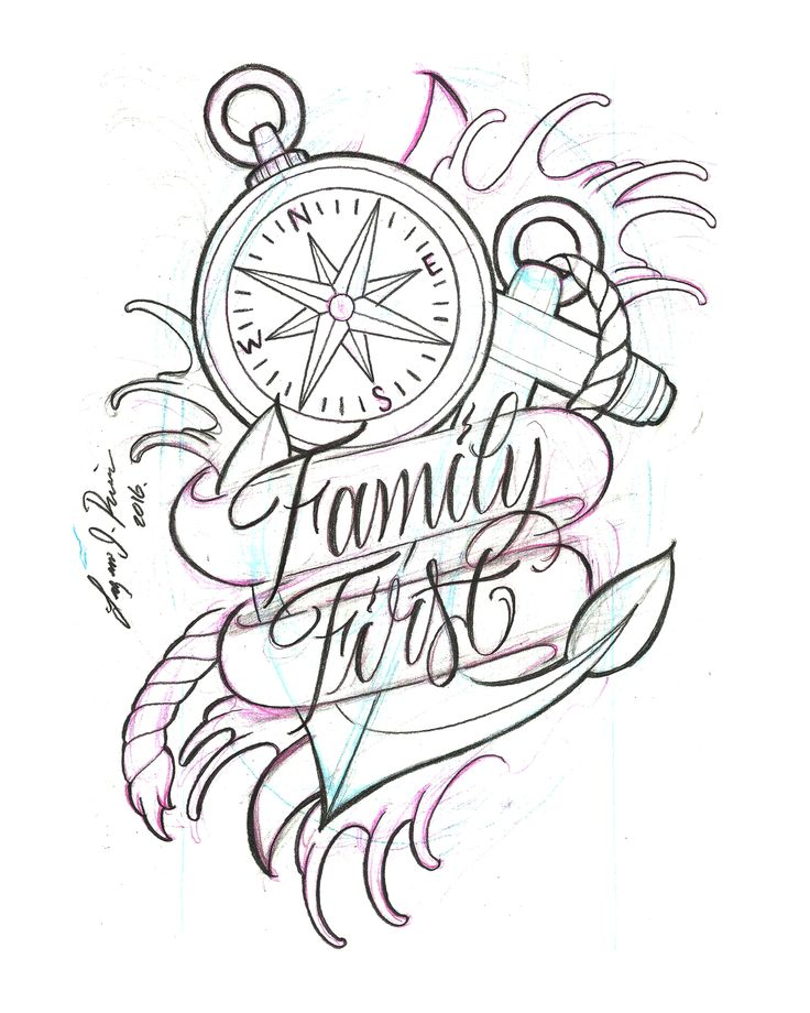 family first tattoo design by Lazaro J Rivera sketch anchor compass script design