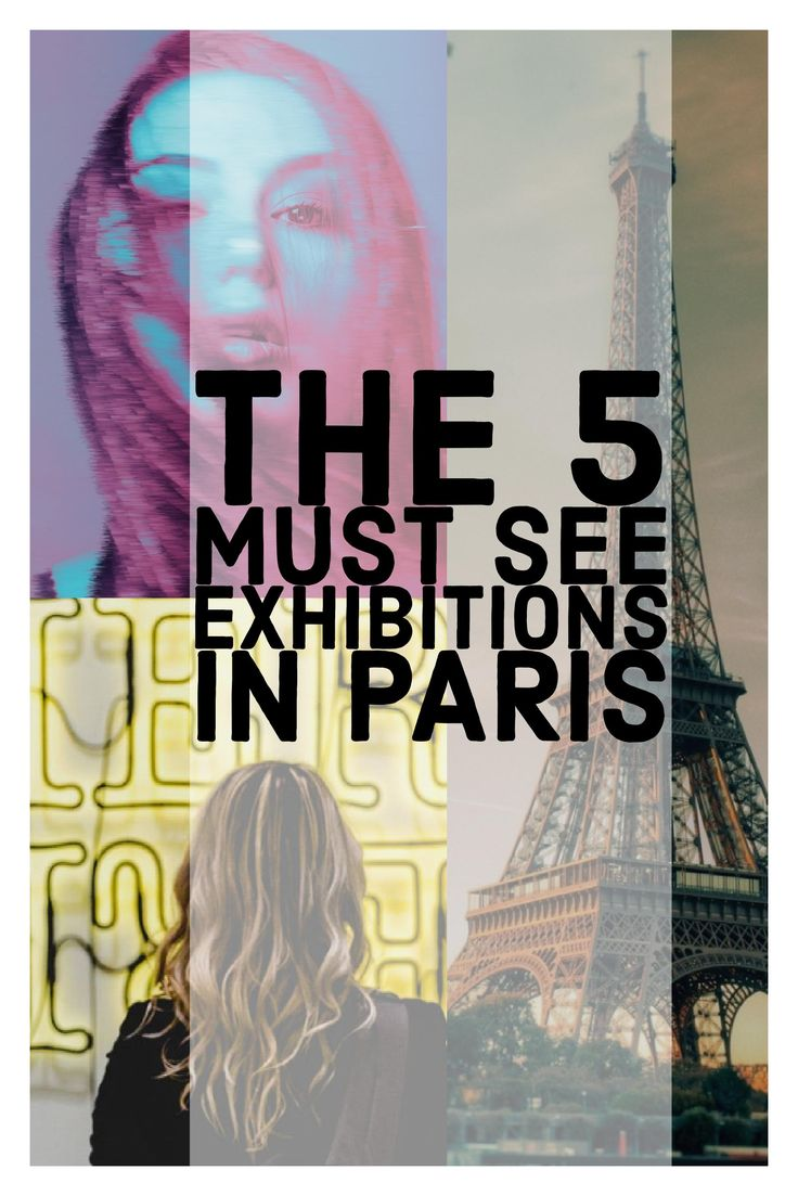 The 5 must see exhibitions in Paris. Tips and Styles for visiting Paris with Kids.