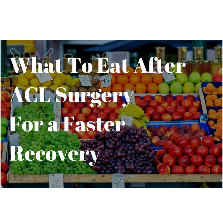 What to eat after acl surgery for a faster recovery. Visit Sportskneetherapy.com by clicking the image