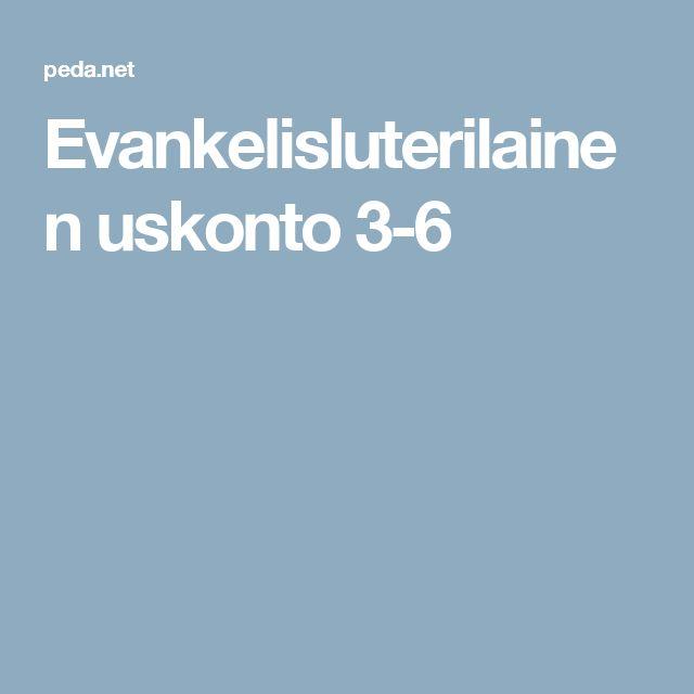 Evankelisluterilainen uskonto 3-6