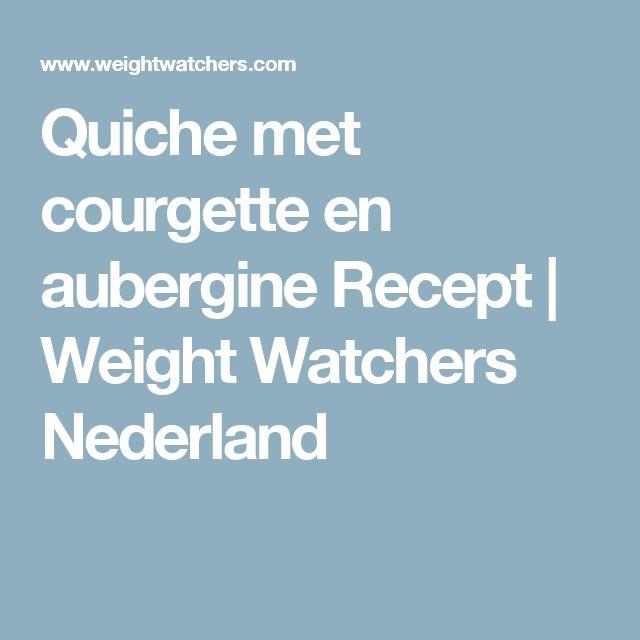 Quiche met courgette en aubergine Recept | Weight Watchers Nederland