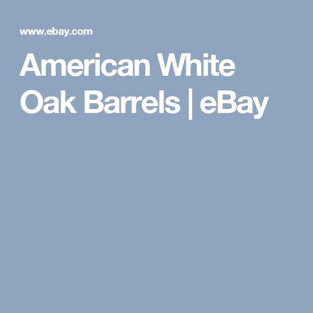 American White Oak Barrels  | eBay