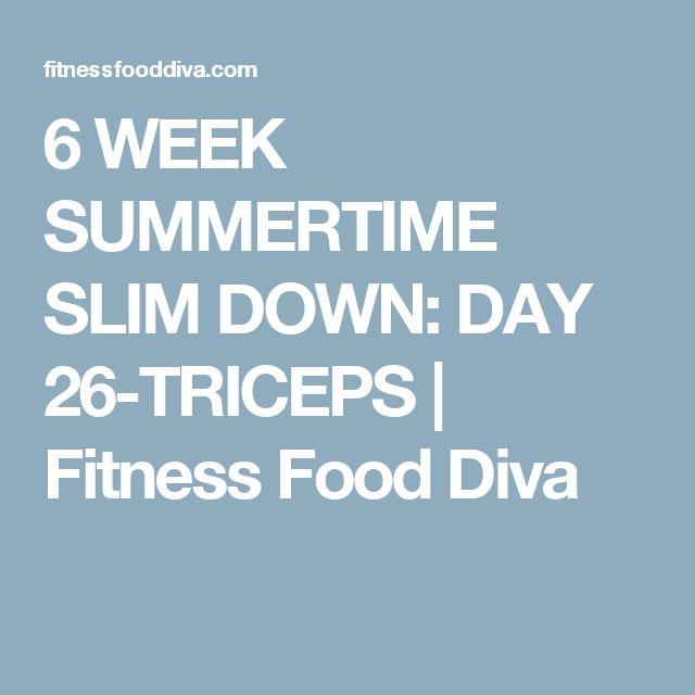 6 WEEK SUMMERTIME SLIM DOWN: DAY 26-TRICEPS | Fitness Food Diva