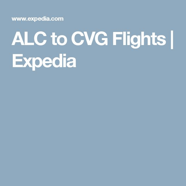 ALC to CVG Flights | Expedia