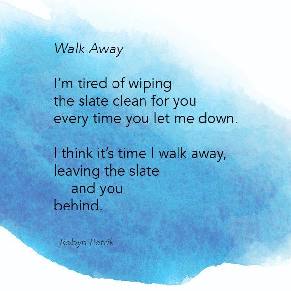 Walk away you If He