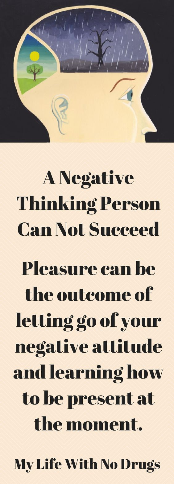 A #negativethinking Person Can Not #succeed #negativethinker #positivethinking