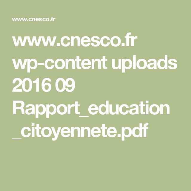www.cnesco.fr wp-content uploads 2016 09 Rapport_education_citoyennete.pdf