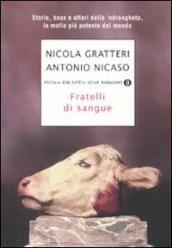 Prezzi e Sconti: #Fratelli di sangue. storie boss e affari  ad Euro 8.92 in #Mondadori #Books
