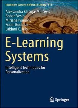E-learning Systems: Intelligent Techniques For PersonalizationFree Download English Books