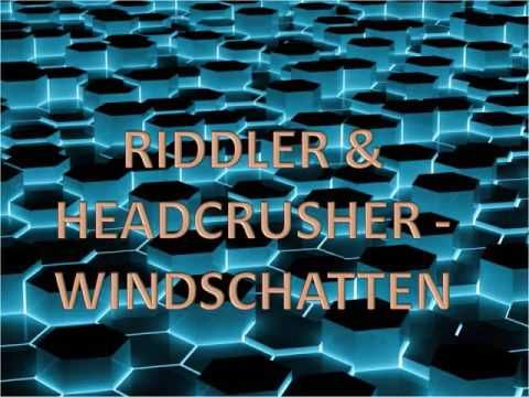 Riddler & Headcrusher - Windschatten