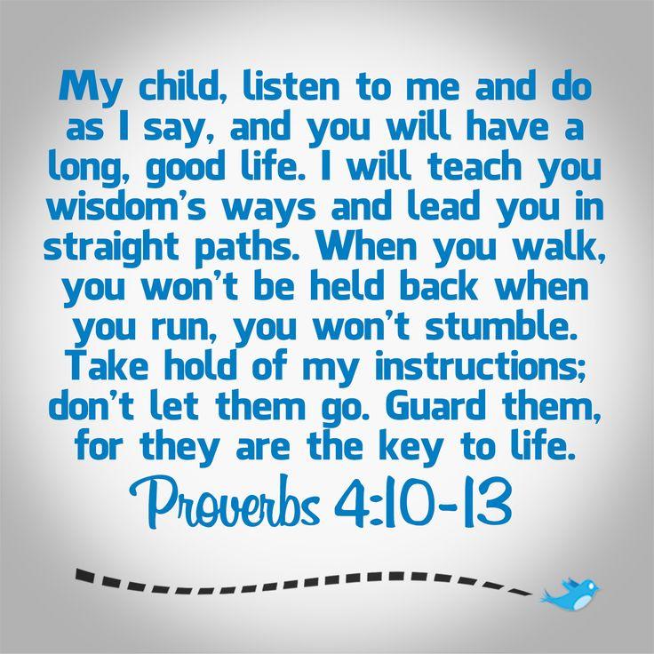 Proverbs 4:10-13 -11-28-13