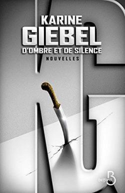 D'ombre et de silence par Karine Giebel