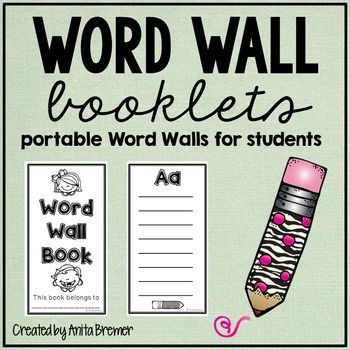 Word Wall: Portable Word Walls!These booklets can be used as personal, portable Word Walls for your students. Perfect for Writing Centers!Simply copy and cut the booklets, printing the names of your students on the cover pages. Then have your students fill in the booklets with words you want them to learn as they are introduced.You may like these Thematic Word Walls:Back to School Thematic Word WallAutumn Thematic Word WallOn the Farm Thematic Word Wall Around the House Thematic Word…