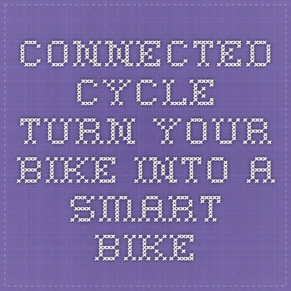 11 best information technology images on pinterest computer connected cycle turn your bike into a smart bike fandeluxe Image collections
