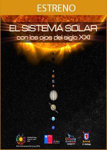 El Sistema Solar con los ojos del siglo XXI  http://cienciaentretenida.cl/Blog_Ciencia_Entretenida/index.php/2015/10/10/el-sistema-solar-con-los-ojos-del-siglo-xxi/