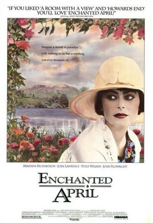 Enchanted April - One of my favorite movies ever.  It makes me very happy and its my go to film even if I've seen it a million times.  Very funny, smart,  inspiring and beautiful...