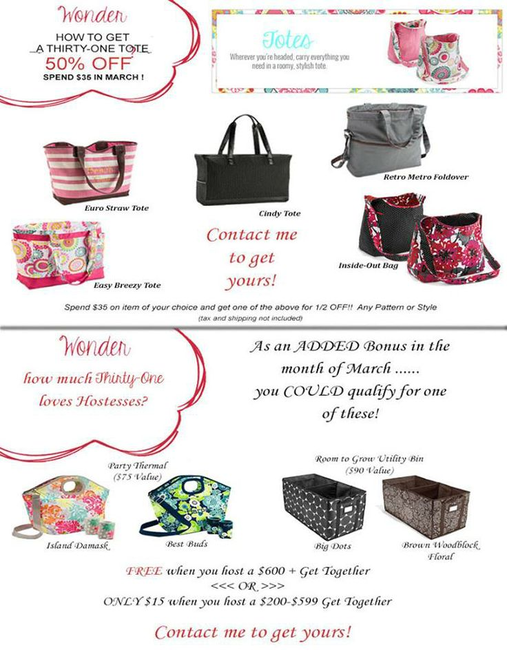 March 2014 Special!! Spend $35, choose a tote for 50% off! www.mythirtyone.com/brittanyvos