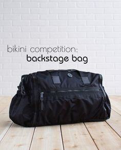 Bikini Competition: Backstage Bag essentials